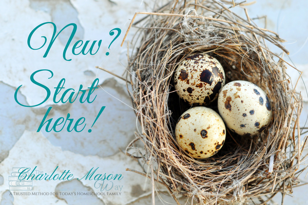 New? Start Here! | www.thecharlottemasonway.com
