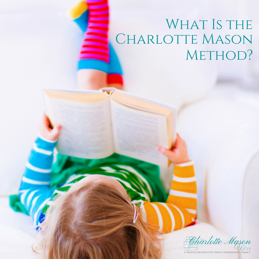 What Is the Charlotte Mason Method?