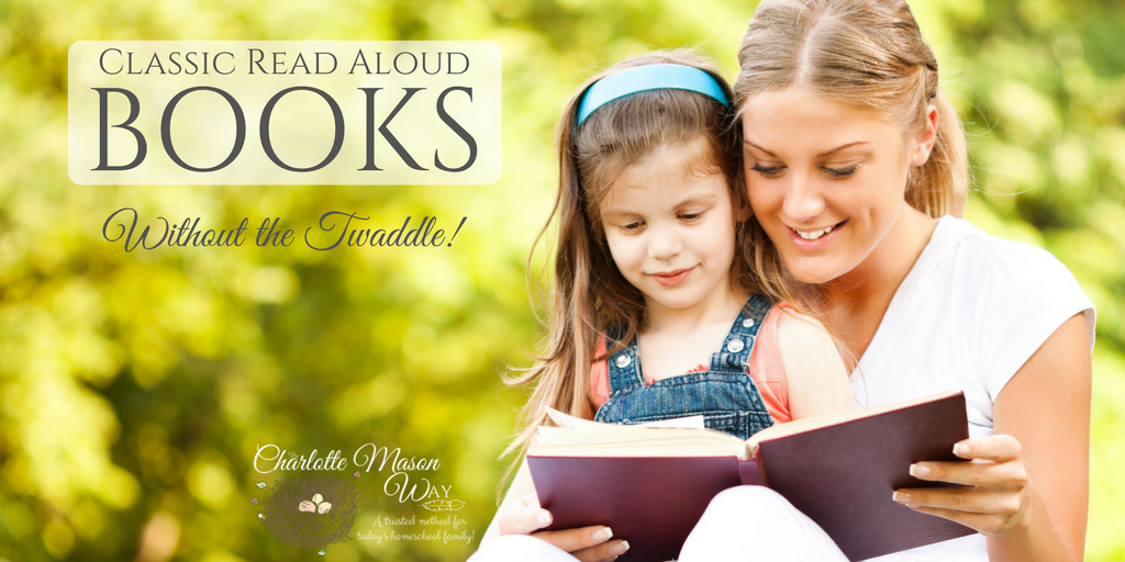 Classic Read Aloud Books Without the Twaddle | www.thecharlottemasonway.com