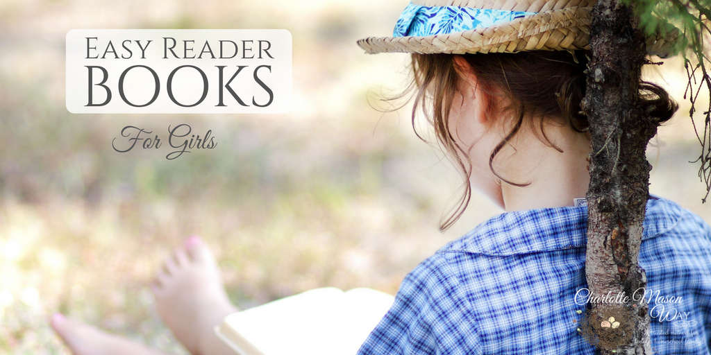 Easy Reader Books for Girls without the twaddles. | www.thecharlottemasonway.com